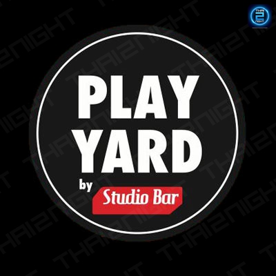 PLAY YARD by Studio Bar : Bangkok