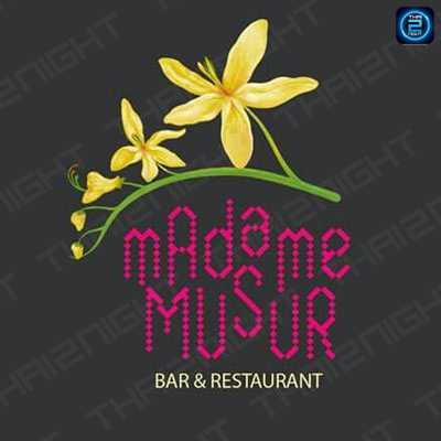 มาดาม มูเซอร์ บาร์ & เรสเตอรองท์ : กรุงเทพมหานคร