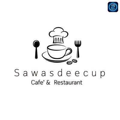 Sawasdeecup Cafe'&Restaurant : Nakhon Ratchasima