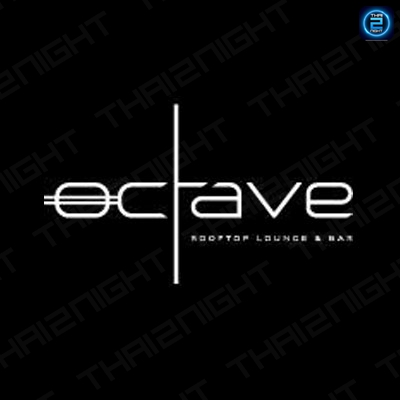Octave Rooftop Lounge & Bar : ทองหล่อ - เอกมัย
