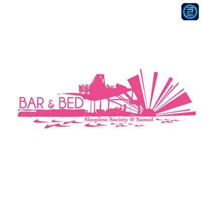 Bar and Bed (Koh Samed) : พัทยา - ชลบุรี - ระยอง
