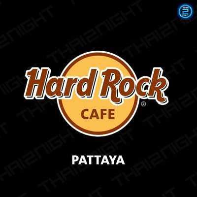Hard Rock Cafe Pattaya (Hard Rock Cafe Pattaya) : พัทยา - ชลบุรี - ระยอง (Pattaya - Chon Buri - Rayong)
