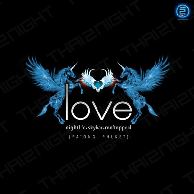 Love Nightlife Phuket : ภูเก็ต