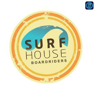 เซิร์ฟเฮ้าส์ บอร์ดไรเดอร์ส (Surf House Boardriders) : ภูเก็ต (Phuket)