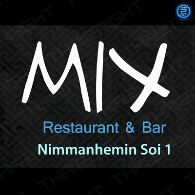 Mix Restaurant & Bar at Chiang Mai : เชียงใหม่