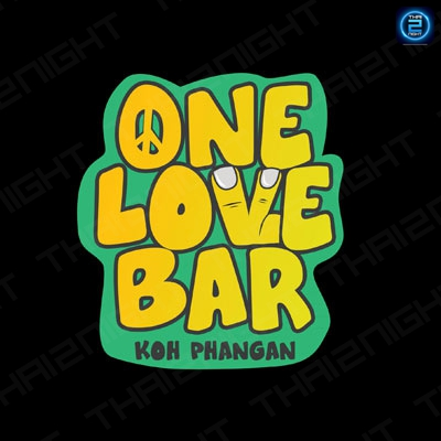 One Love Bar : Ko Pha Ngan