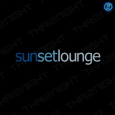 Sunset Lounge Rooftop : Pattaya - Chon Buri - Rayong