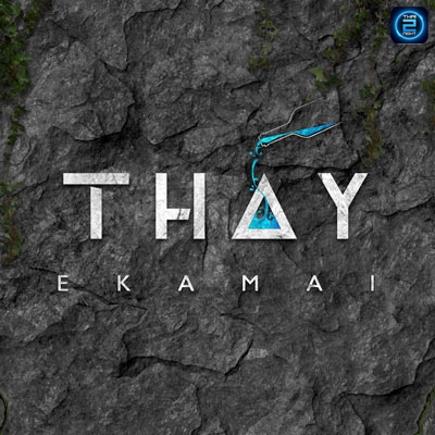THAY Ekamai : ทองหล่อ - เอกมัย