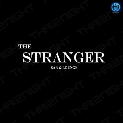 The Stranger Bar : Bangkok