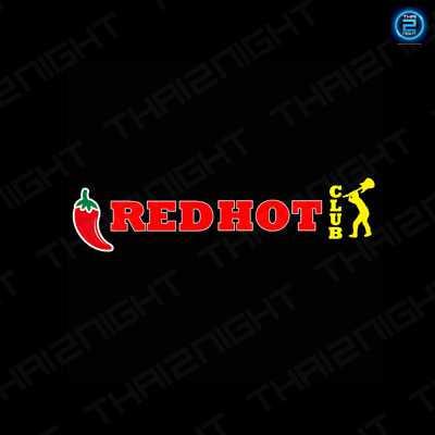 Redhot CLUB - Phuket : ภูเก็ต