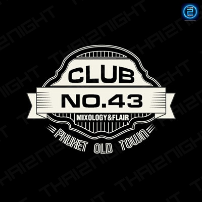 คลับนัมเบอร์ 43 (CLUB NO.43) : ภูเก็ต (Phuket)
