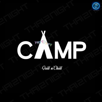 The CAMP Grill n'Chill Phuket : ภูเก็ต
