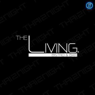 เดอะ ลิฟวิ่ง บิสโตร แอนด์ บาร์ (The Living Bistro & Bar - pattaya) : พัทยา - ชลบุรี - ระยอง (Pattaya - Chon Buri - Rayong)