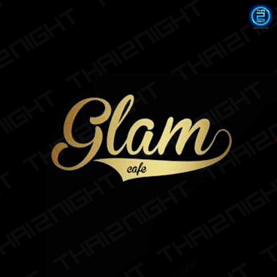 Glam Cafe : สงขลา