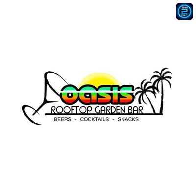 โอเอซีส รูฟท็อป การ์เดน บาร์ (OASIS Rooftop Garden Bar) : เชียงใหม่ (Chiangmai)