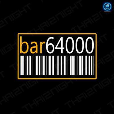 Bar64000 : สุโขทัย