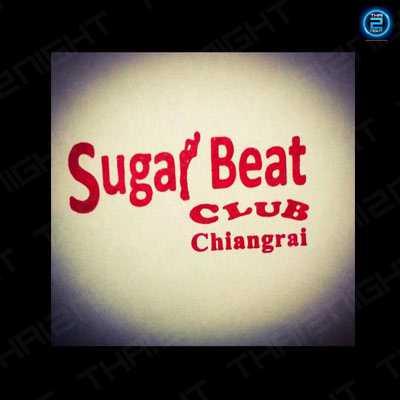 Sugar Beat club chiangrai : เชียงราย
