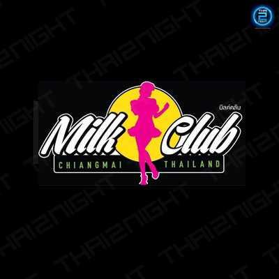 Milk Club (มิลค์ คลับ) : Chiangmai (เชียงใหม่)