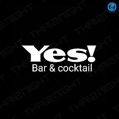 Yes Bar&Cocktail : กาญจนบุรี