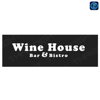 Wine House Bar & Bistro - Hua Hin : Prachuap Khiri Khan