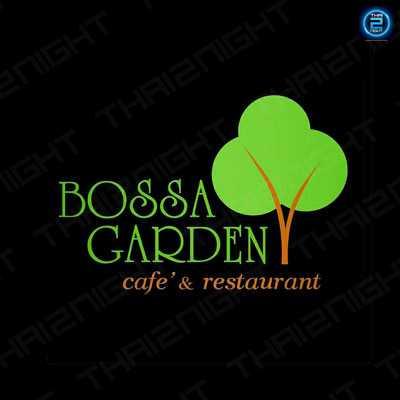Bossa Garden : Bangkok