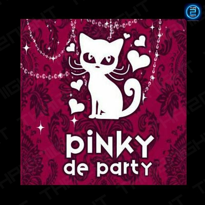 พิ้งค์กี้ ดี ปาร์ตี้ (Pinky de Party) : กรุงเทพ (Bangkok)