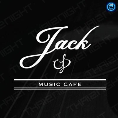 Jack Music Cafe : Bangkok