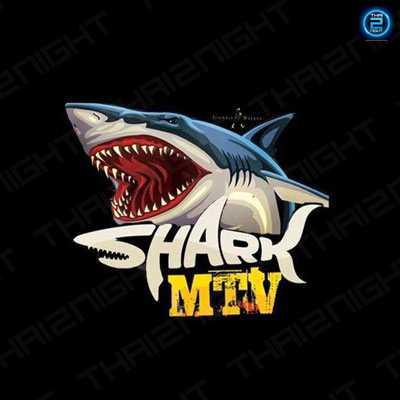 SHARK MTV PUB : ศรีสะเกษ