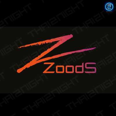 Zoods : Pattaya - Chon Buri - Rayong