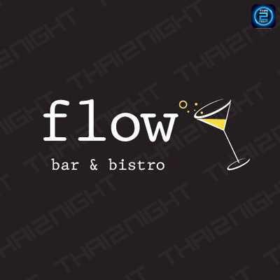 Flow Bar&Bistro : กรุงเทพ