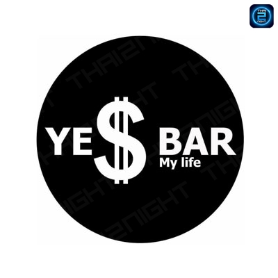 YE$ bar yes my life. : นครราชสีมา
