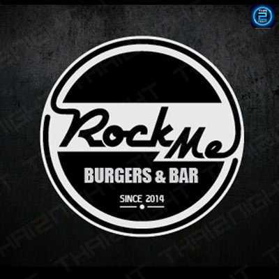 อค มี เบอร์เกอร์ แอนด์ บาร์ (Rock Me Burger&bar) : เชียงใหม่ (Chiangmai)