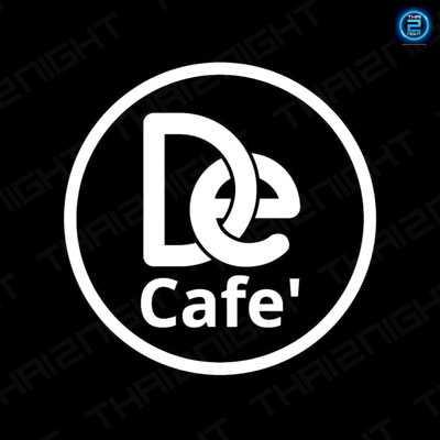 De Cafe' Bar&Bistro Nakhonpanom : นครพนม
