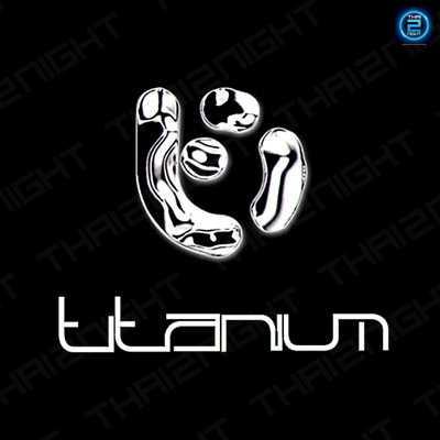 Titanium Club & Icebar : กรุงเทพ