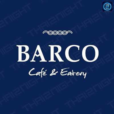 BARCO Café & Eatery (BARCO Café & Eatery) : Si Sa Ket (ศรีสะเกษ)
