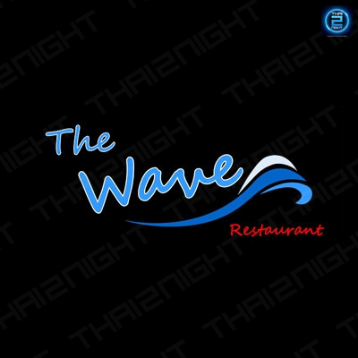 The Wave Thai Restaurant : Bangkok
