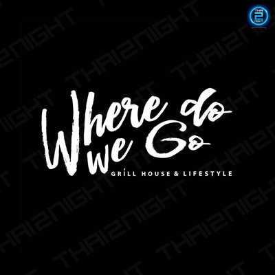 Where Do WE Go : Bangkok