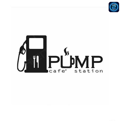 PUMP Cafe' Station : Nan