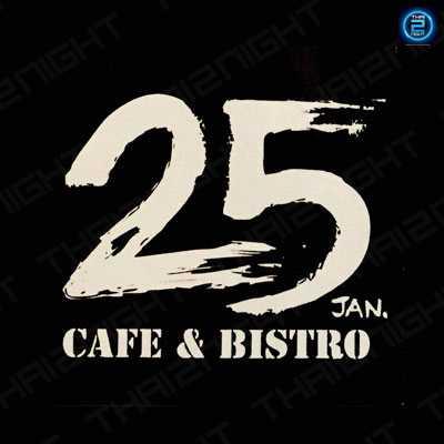 25 แจน คาเฟ่ & บิสโทร (25 Jan Cafe&Bistro) : กรุงเทพ (Bangkok)