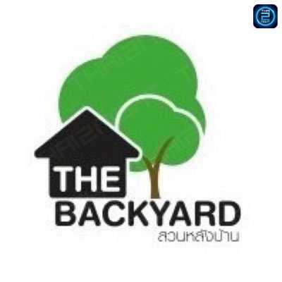 The Backyard - สวนหลังบ้าน : นครปฐม
