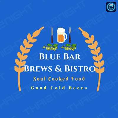 Blue Bar Brews & Bistro : Bangkok