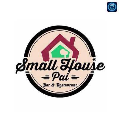 Small House : แม่ฮ่องสอน