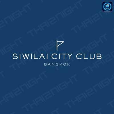 SIWILAI CITY CLUB : กรุงเทพ