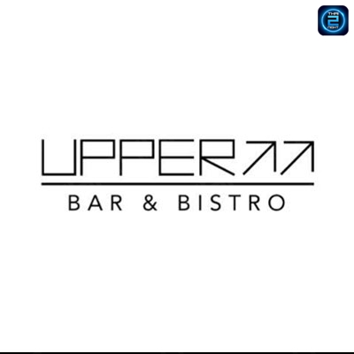 The Upper Bar & Bistro (เดอะอัพเปอร์ บาร์ แอนด์ บีสโทร) : Bangkok (กรุงเทพ)