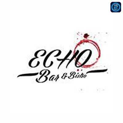 Echo Bar & Bistro (เอคโค่ บาร์ แอนด์ บิสโทร) : Phattanakan - Srinakarin - Train Night Market Srinakarin - Bang Na - Ladkrabang (พัฒนาการ - ศรีนครินทร์ - ตลาดนัดรถไฟศรีนครินทร์ - บางนา - ลาดกระบัง)