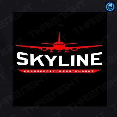 Skyline karaokecity & restaurant (สกายไลน์ คาราโอเกะ แอนด์ เรสเตอรองท์) : Bangkok (กรุงเทพ)