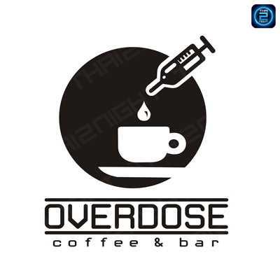 Overdose coffee & bar : Nakhon Nayok