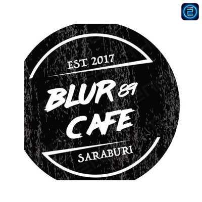 BLUR 89 CAFE : สระบุรี