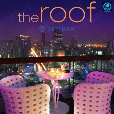 The Roof 38 Bar at Mode Sathorn : Bangkok
