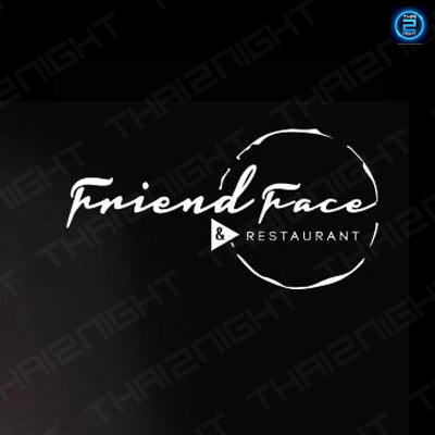 FriendFace & Restaurant : Pattaya - Chon Buri - Rayong